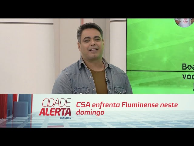 Futebol: CSA enfrenta Fluminense neste domingo
