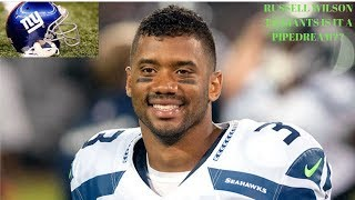 Rumors Rampant; Russell Wilson To Giants, Are A Pipedream