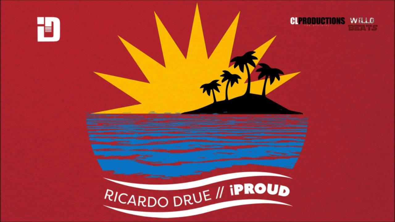 ricardo-drue-i-proud-2015-soca-antigua-julianspromostv-2017-music