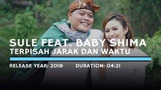 Download lagu Sule feat.  Baby Shima - Terpisah Jarak Dan Waktu (Lyric)