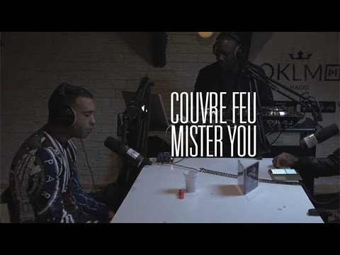 Couvre Feu - Freestyle live : MISTER YOU