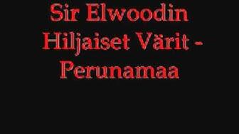 Sir Elwoodin Hiljaiset Värit - Perunamaa
