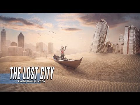 The Lost City - Photoshop Manipulation Tutorial Processing