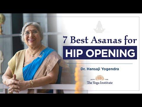 7 Best Asanas For Hip Opening | Dr. Hansaji Yogendra