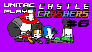 """DID HE JUST LEAVE?!... RUDE"" UniTac PLAYS: Castle Crashers PART 6"