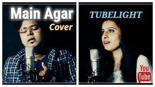 Main Agar | Tubelight | Gaurav Pratham | Cover