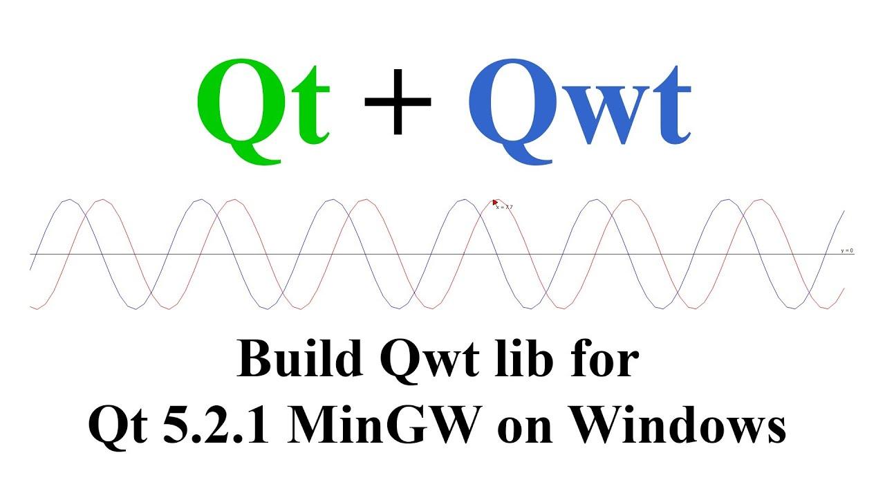 Qt + Qwt  Build and install Qwt lib for Qt 5 2 1 MinGW on Windows