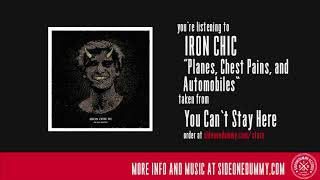 Iron Chic - Planes, Chest Pains, and Automobiles