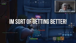 IM SORT OF GETTING BETTER! (Fortnite Battle Royale)
