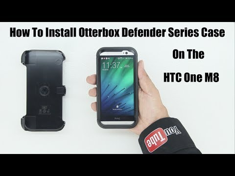 How To Install Otterbox Defender Series Case On HTC One M8