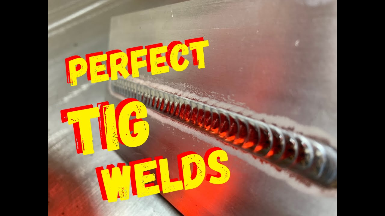 Aluminum Tig Welding Settings How To Make The Perfect Weld Youtube