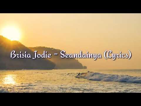 Brisia Jodie - Seandainya (Lyrics)