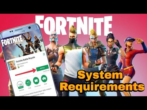 Fortnite Mobile Android System Requirements Leaked - Fortnite Android  Minimum Requirements