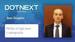 Stan Drapkin — Pitfalls of high-level cryptography