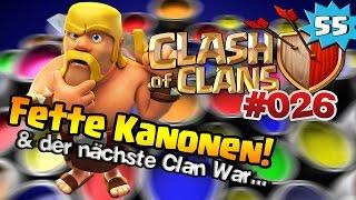 CLASH OF CLANS [Deutsch] - #026 Neue Kanonen und Clan War | Let's Play Clash of Clans