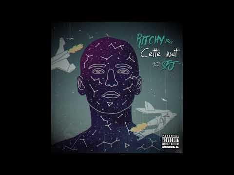 Ritchy Boy - Cette nuit feat. Sfj (Prod. by Ritchy Boy - 2017)