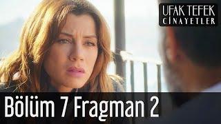 Ufak Tefek Cinayetler 7. Bölüm 2. Fragman