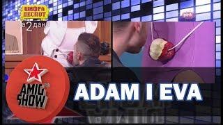 Adam i Eva - Anđelo i Teodora vs Sara i Vojke (Ami G Show S10)