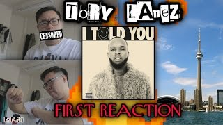TORY LANEZ I TOLD YOU FIRST REACTION