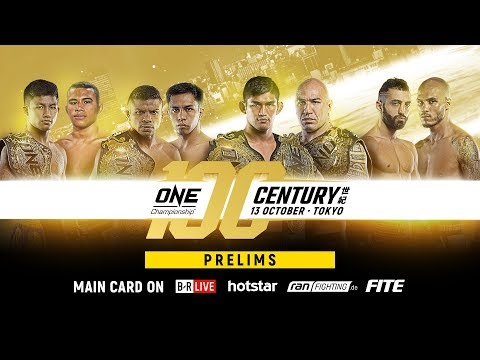 🔴 [Live in HD] ONE Championship: CENTURY PART II Prelims