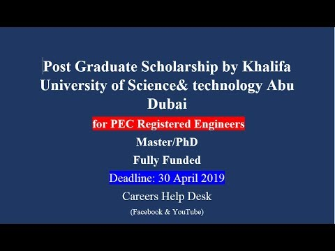 Khalifa University Abu Dubai Scholarship for PEC Registered Engineers 2019