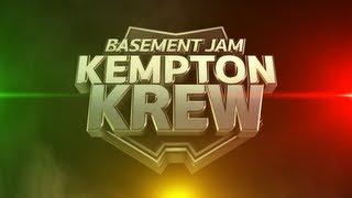 BASEMENT JAM: Kempton Krew