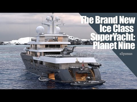 The Brand New Ice Class Superyacht Planet Nine