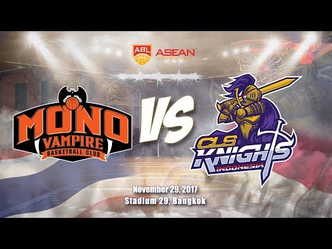 Mono Vampire Basketball Club VS CLS Knights Indonesia | ABL 2017 - 2018