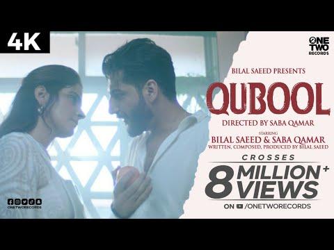 Qubool by Bilal Saeed ft Saba Qamar | Official Music Video | Latest Punjabi Song 2020 | 4k