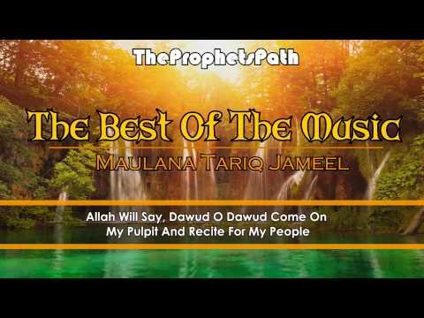 [ENG] The Best Of The Music - Maulana Tariq Jameel