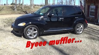 Straight Piping A PT Cruiser GT - Removing The Muffler And Sound Test
