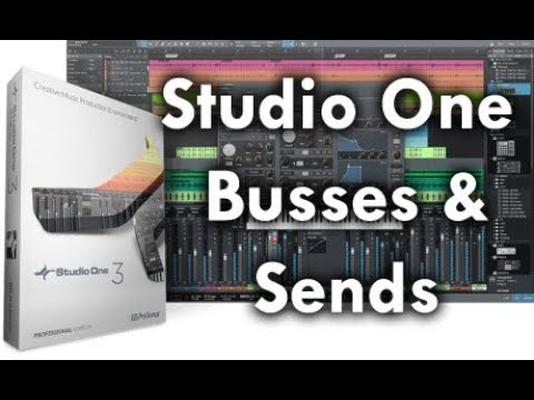 Studio One: Busses and Sends