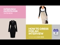 How To Dress For An Interview Interview Outfits For Women