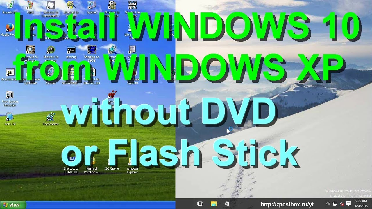 How to install Windows 10 from Windows XP without DVD or USB stick ...
