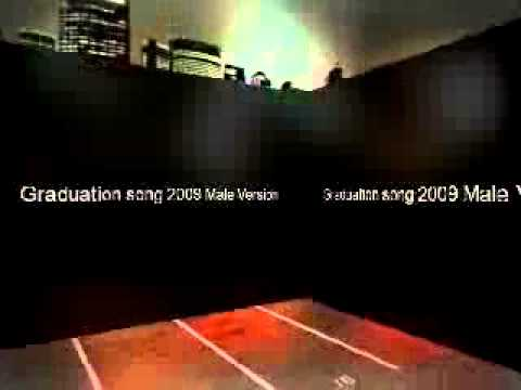 Graduation Song 2009 male version