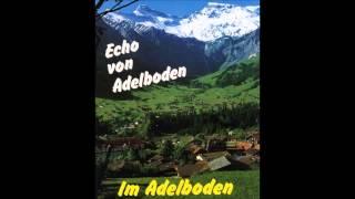Kapelle Echo von Adelboden