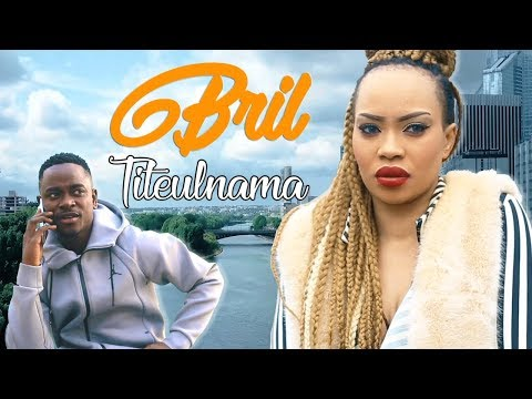 Bril - Titeulnama (Clip Officiel)