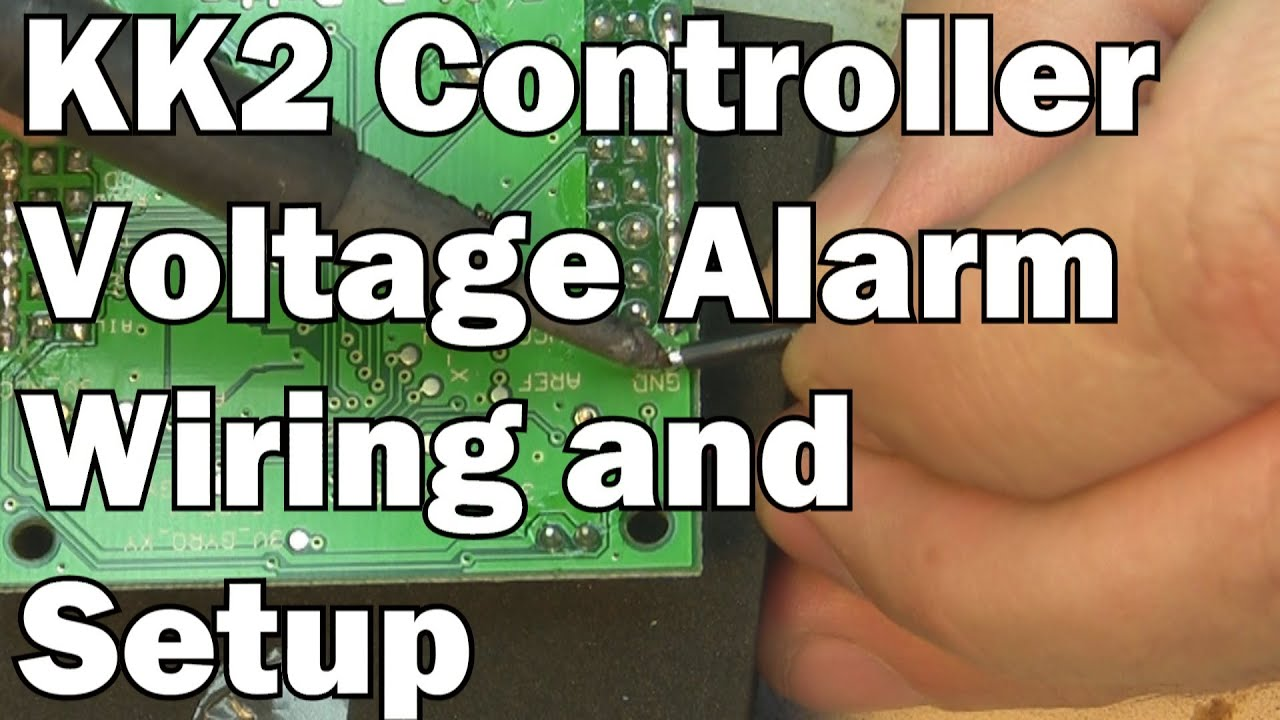 small resolution of kk2 multicopter controller board wiring and setting up voltage alarm youtube