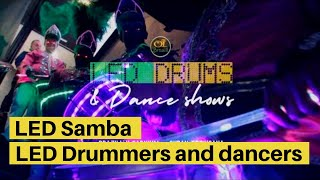 LED Samba Show by OI Brasil - LED Drummers and dancers for hire in London