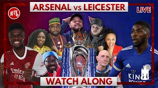 Arsenal vs Leicester City | Watch Along