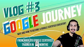 VLOG #3 | Why become a Google Certified Educator?