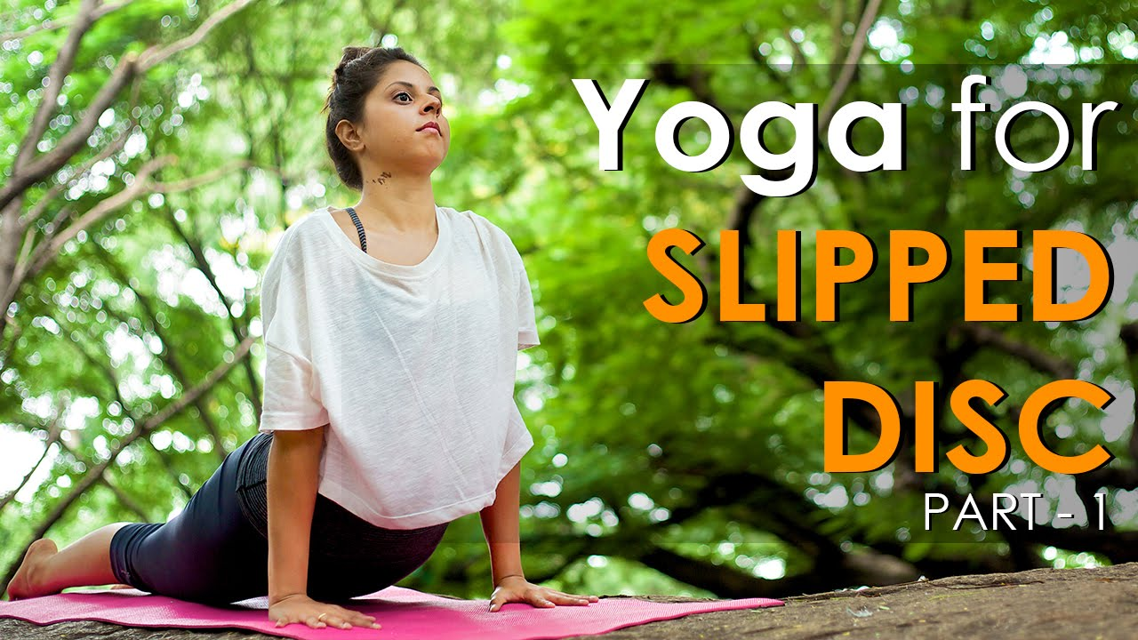 Yoga for Slipped Disc - Exercises for Spine and Back - Part 1