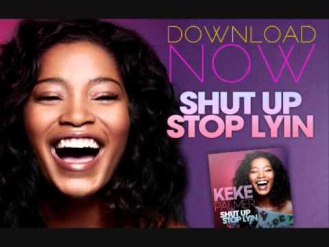 Keke Palmer Shut Up Stop Lying