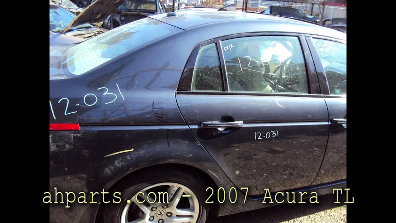 Acura TL Parts AUTO WRECKERS RECYCLERS Ahpartscom Honda Used - 2007 acura tl parts