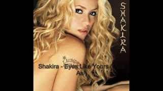 Watch music video: Shakira - Eyes Like Yours (Ojos Así)