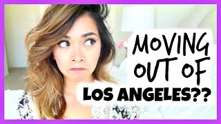 I'M MOVING OUT OF LOS ANGELES?? Thumbnail