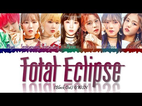 GWSN (공원소녀) - Total Eclipse (Black Out) LYRICS [COLOR CODED HAN/ROM/ENG]