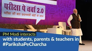 PM Modi interacts with students, parents & teachers in 'Pariksha Pe Charcha 2.0' | PMO
