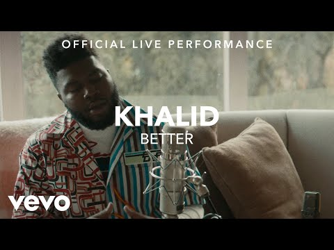 Khalid - Better Official Live Performance (Vevo X)