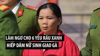"""Bùi Thị Kim Thu chối tội làm ngơ cho 6 """"yêu râu xanh"""" làm nhục nữ sinh giao gà ngay trong nhà mình"""